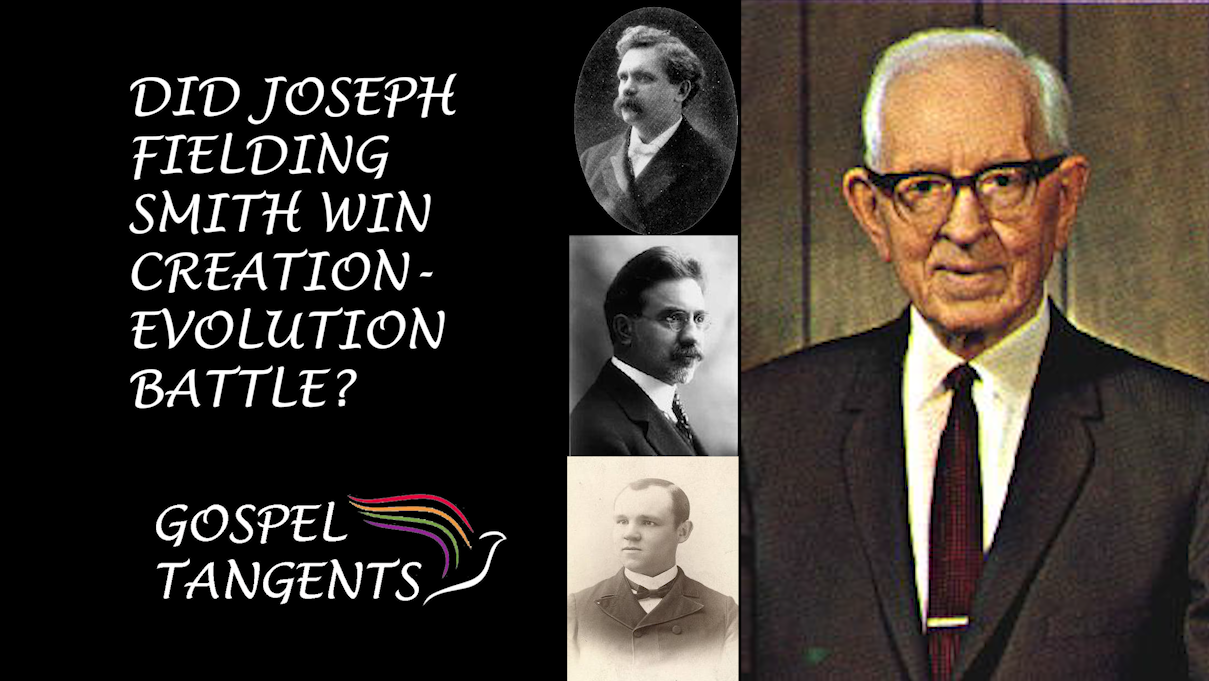 Joseph Fielding Smith's views supporting creationism over evolution seems to hold more sway than apostle BH Roberts, John A Widtsoe, and James E. Talmage in the LDS Church.