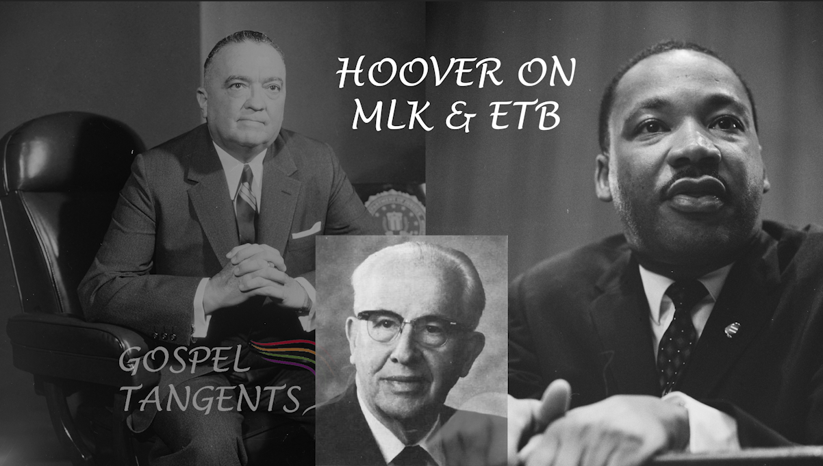Dr. Matt Harris tells why FBI Director J. Edgar Hoover thought little of MLK and ETB.